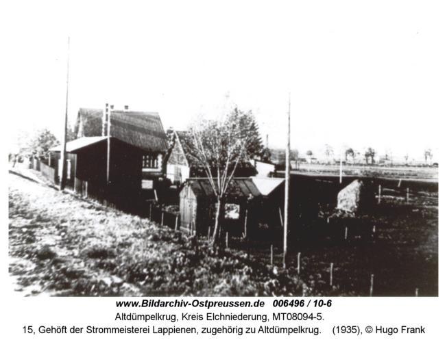 Altdümpelkrug, 15, Gehöft der Strommeisterei Lappienen, zugehörig zu Altdümpelkrug