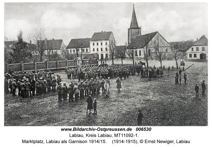 Labiau, Marktplatz, Labiau als Garnison 1914/15