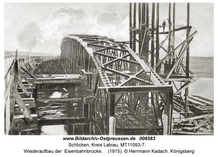 Schlicken (fr. Schelecken), Wiederaufbau der Eisenbahnbrücke