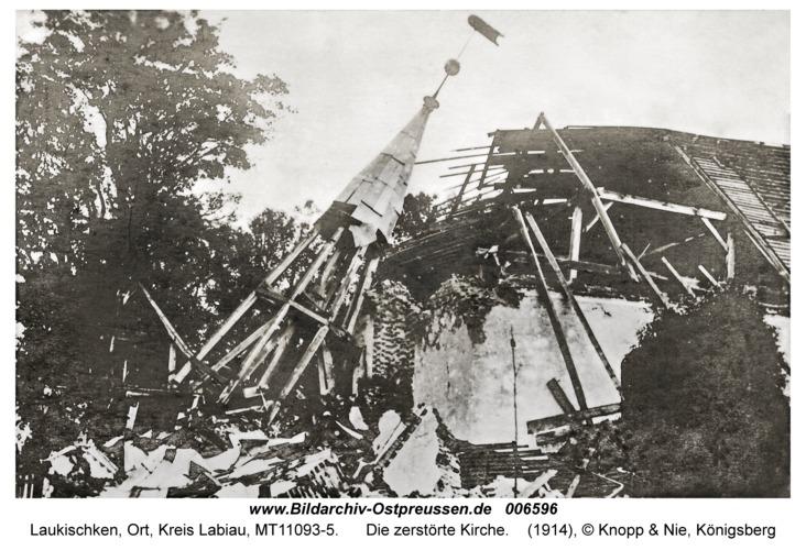 Laukischken, Die zerstörte Kirche