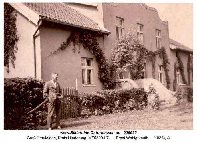 Groß Krauleiden, Ernst Wohlgemuth