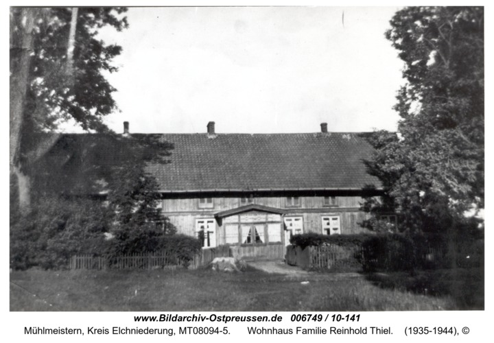 Mühlmeistern, Wohnhaus Familie Reinhold Thiel