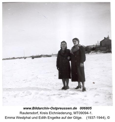 Rautersdorf, Emma Westphal und Edith Engelke auf der Gilge
