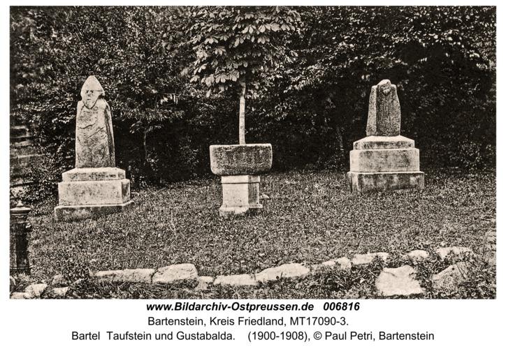 Bartenstein, Bartel  Taufstein und Gustabalda