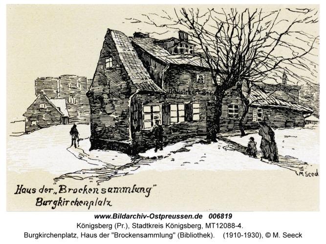 """Königsberg, Burgkirchenplatz, Haus der """"Brockensammlung"""" (Bibliothek)"""