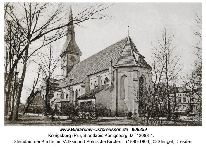 Königsberg, Steindammer Kirche, im Volksmund Polnische Kirche