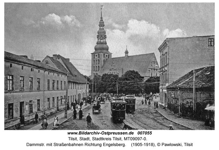 Tilsit, Dammstr. mit Straßenbahnen Richtung Engelsberg