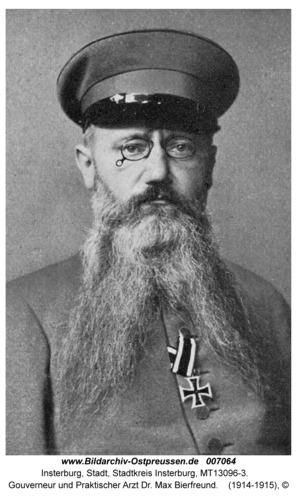 Insterburg, Gouverneur und Praktischer Arzt Dr. Max Bierfreund