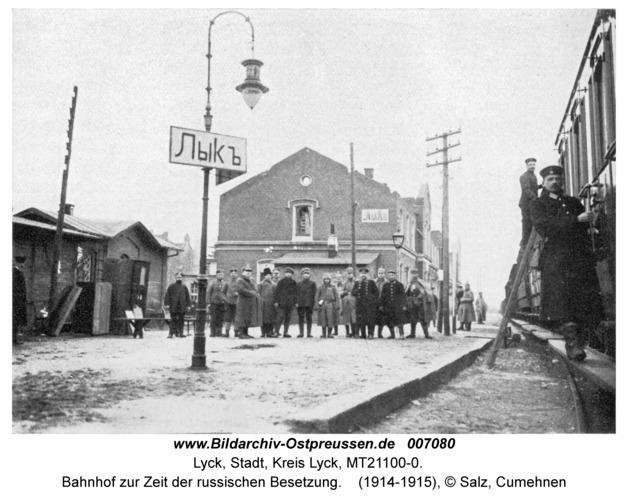 Lyck, Bahnhof zur Zeit der russischen Besetzung
