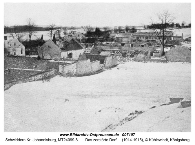Schwiddern Kr. Johannisburg, Das zerstörte Dorf
