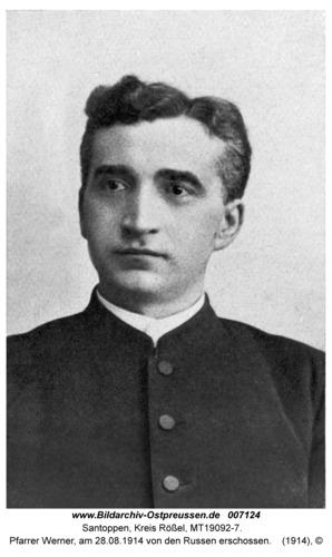 Santoppen, Pfarrer Werner, am 28.08.1914 von den Russen erschossen