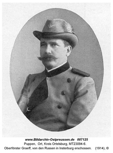 Puppen, Oberförster Graeff, von den Russen in Insterburg erschossen