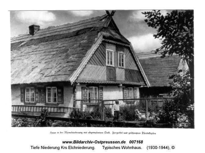 Tiefe Niederung, Typisches Wohnhaus