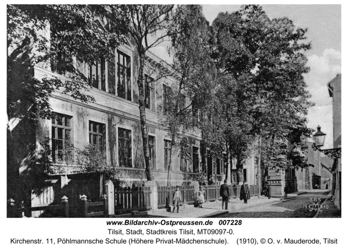 Tilsit, Kirchenstr. 11, Pöhlmannsche Schule (Höhere Privat-Mädchenschule)
