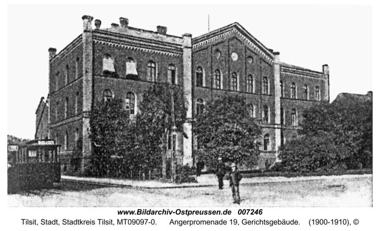 Tilsit, Angerpromenade 19, Gerichtsgebäude