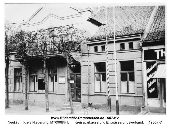 Neukirch, Kreissparkasse und Entwässerungsverband