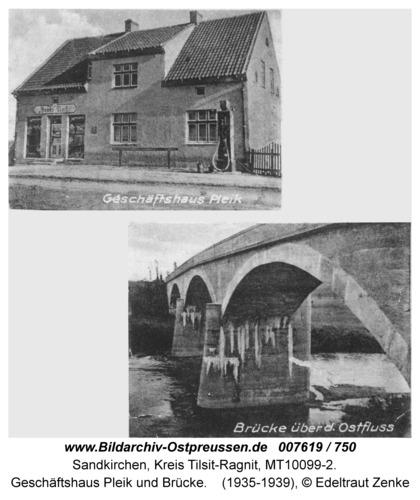 Sandkirchen, Geschäftshaus Pleik und Brücke
