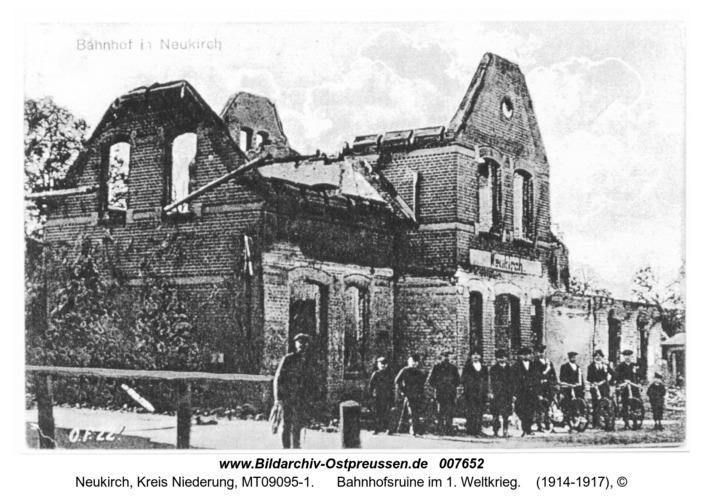 Neukirch, Bahnhofsruine im 1. Weltkrieg