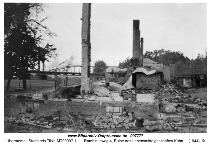 Tilsit-Übermemel, Rombinusweg 4, Ruine des Lebensmittelgeschäftes Kühn