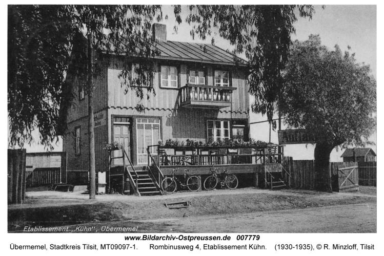 Tilsit-Übermemel, Rombinusweg 4, Etablissement Kühn