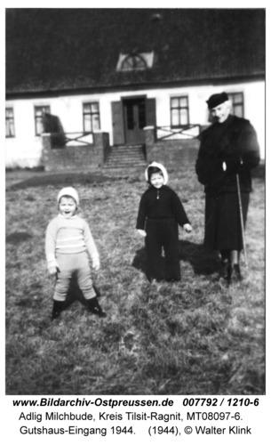 Adlig Milchbude, Gutshaus-Eingang 1944