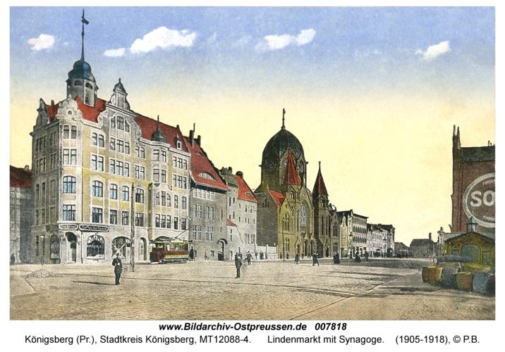 Königsberg, Lindenmarkt mit Synagoge