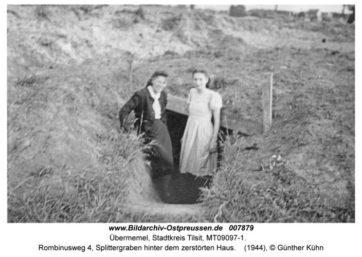 Tilsit Übermemel, Rombinusweg 4, Splittergraben hinter dem zerstörten Haus