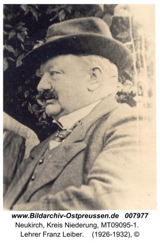 Neukirch, Lehrer Franz Leiber