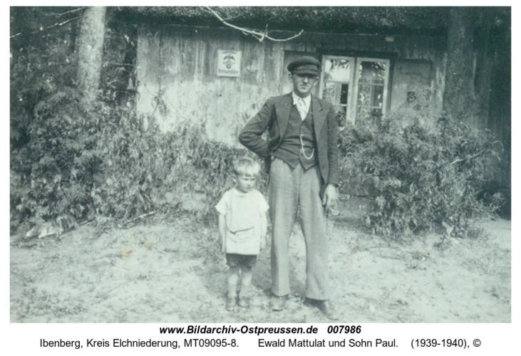 Ibenberg, Ewald Mattulat und Sohn Paul