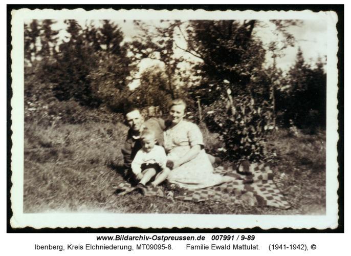 Ibenberg, Familie Ewald Mattulat
