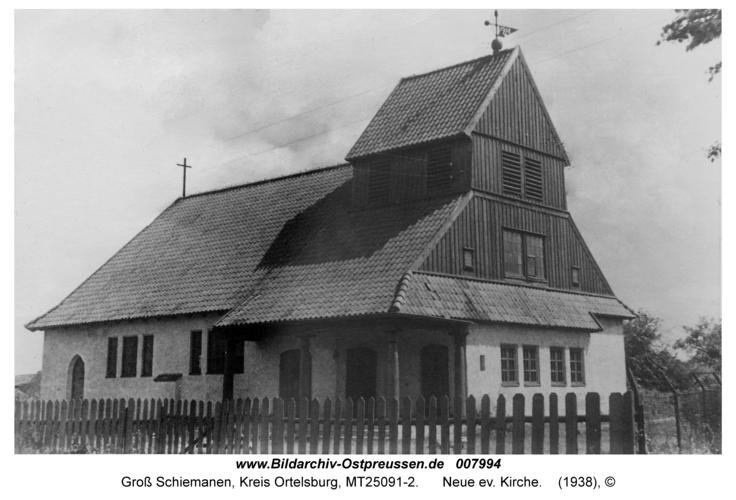 Groß Schiemanen, Neue ev. Kirche