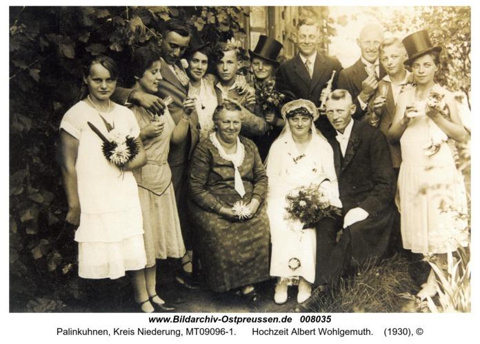 Palinkuhnen, Hochzeit Albert Wohlgemuth