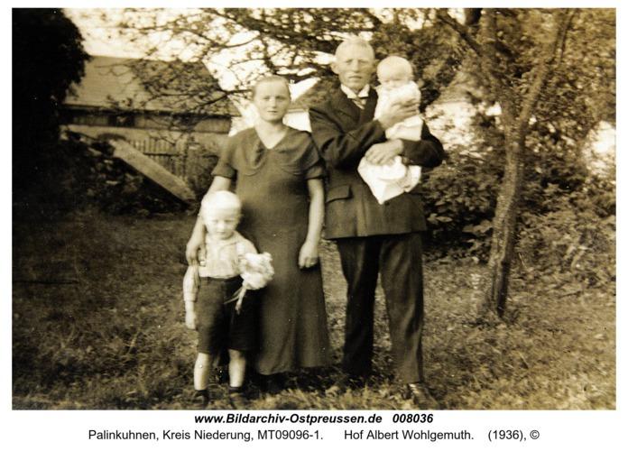 Palinkuhnen, Hof Albert Wohlgemuth