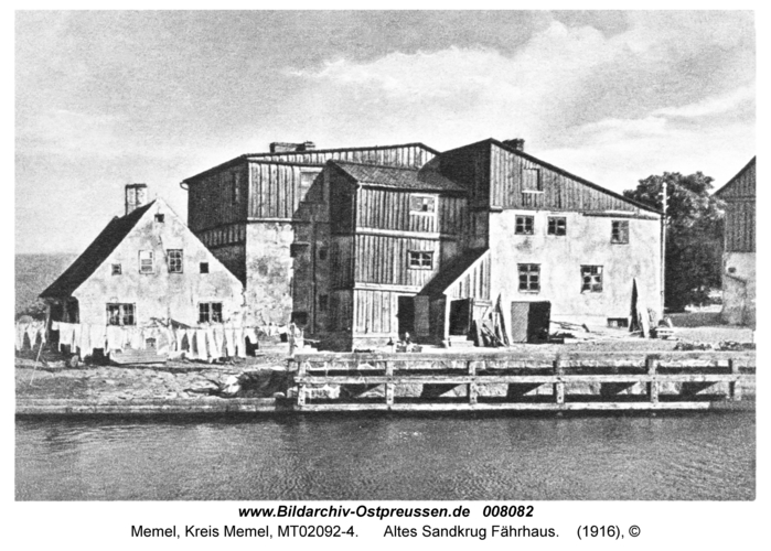 Memel, Altes Sandkrug Fährhaus