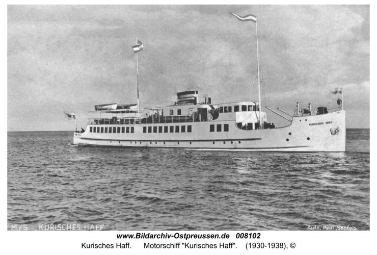 """Kurische Nehrung, Motorschiff """"Kurisches Haff"""""""