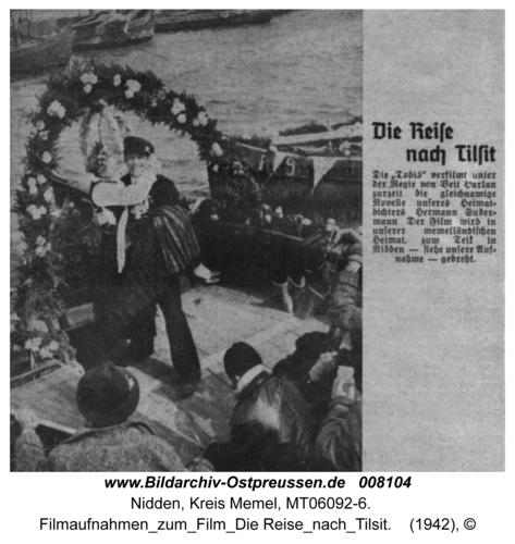 """Nidden, Filmaufnahmen zum Film """"Die Reise nach Tilsit"""""""
