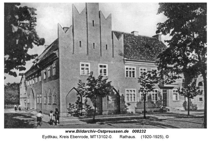 Eydtkau, Rathaus