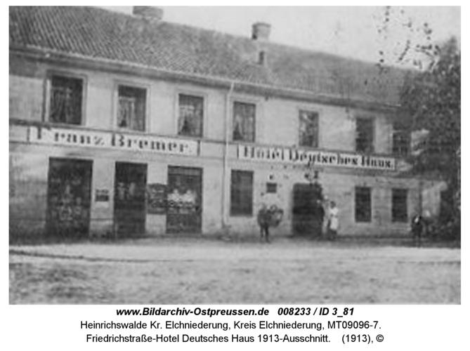 Heinrichswalde, Friedrichstraße, Hotel Deutsches Haus 1913-Ausschnitt