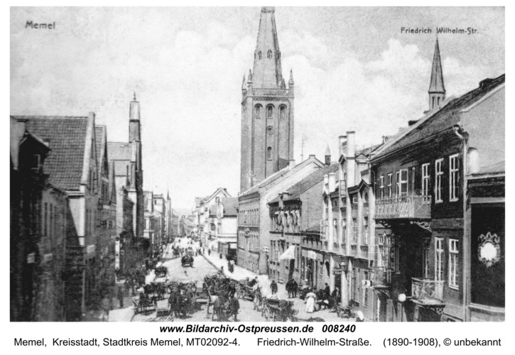 Memel, Friedrich-Wilhelm-Straße