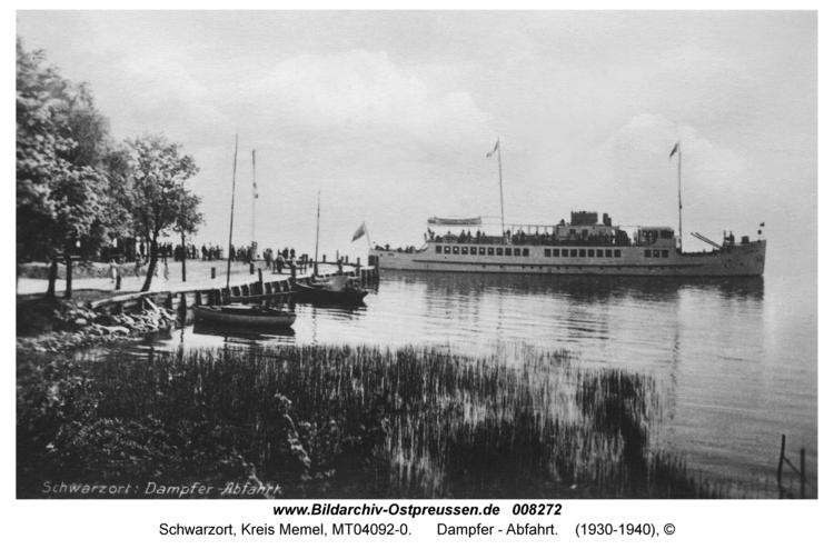 Schwarzort, Dampfer - Abfahrt