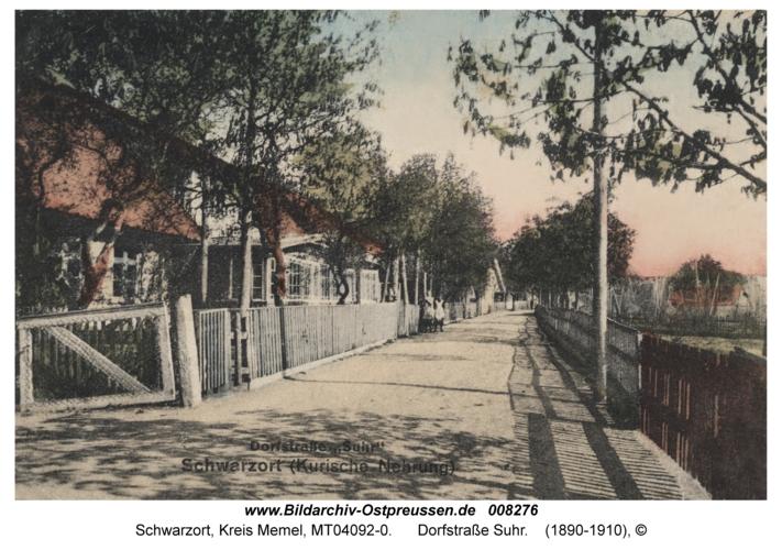 Schwarzort, Dorfstraße Suhr