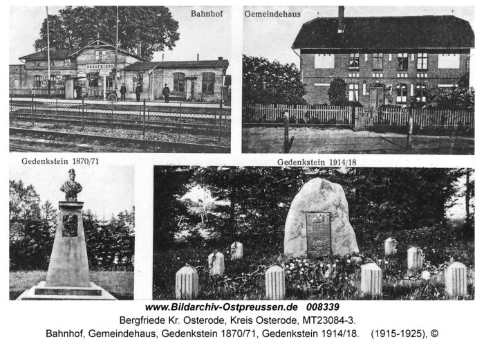 Bergfriede, Bahnhof, Gemeindehaus, Gedenkstein 1870/71, Gedenkstein 1914/18