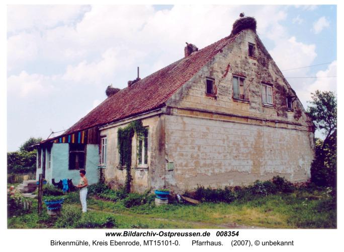 Birkenmühle, Pfarrhaus