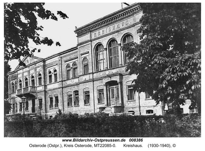 Osterode (Ostpr.), Kreishaus