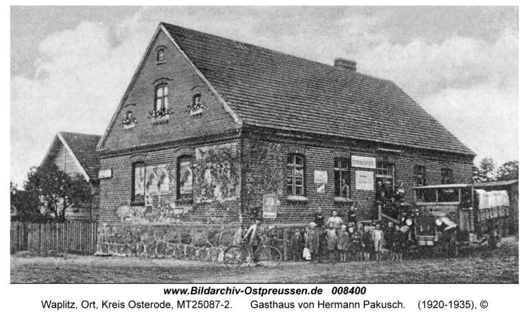 Waplitz, Gasthaus von Hermann Pakusch
