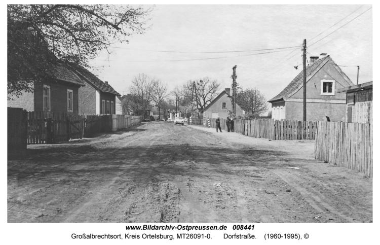 Groß Albrechtsort, Dorfstraße