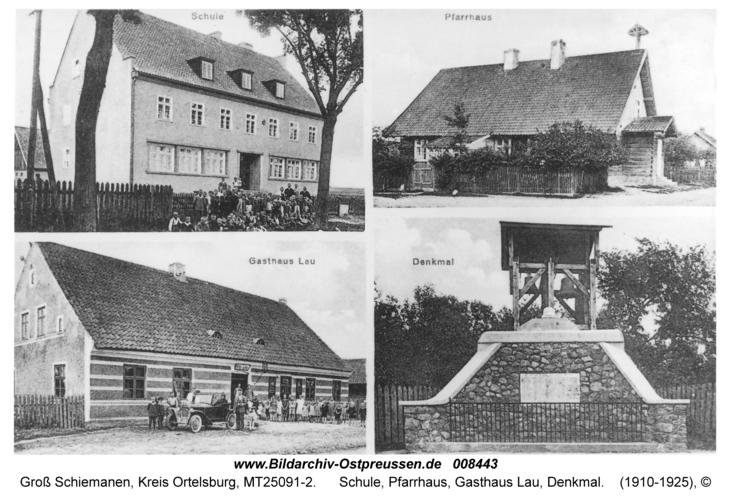 Groß Schiemanen, Schule, Pfarrhaus, Gasthaus Lau, Denkmal