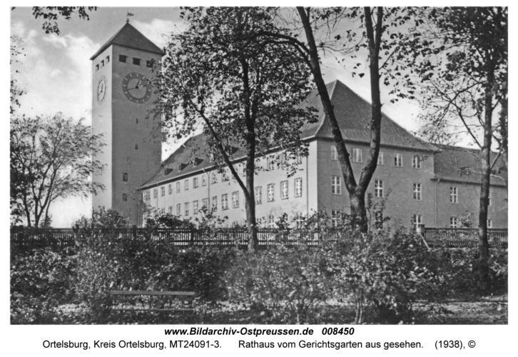 Ortelsburg, Rathaus vom Gerichtsgarten aus gesehen