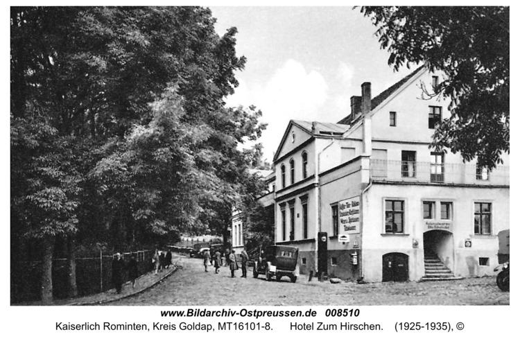 Jagdhaus Rominten, Hotel Zum Hirschen