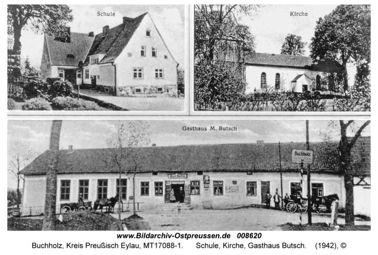 Buchholz, Schule, Kirche, Gasthaus Butsch